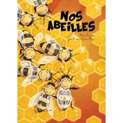 Livre NOS ABEILLES - Le livre de jeunesse qui permet de sauver les abeilles !